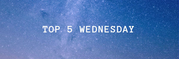 Top 5 Wednesday |Favorite Book Covers